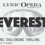 Kansas City Lyric Opera Everest Tickets Winner