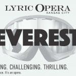 Kansas City Lyric Opera Everest Tickets Winner